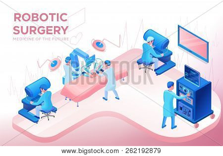 Robotic Surgery Operating, Smart Surgical Robotic Technology, Isometric 3d Vector Illustration With