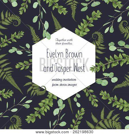 Wedding Floral Invitation, Invite Card. Vector Watercolor Set Green Forest Fern, Herbs, Eucalyptus,