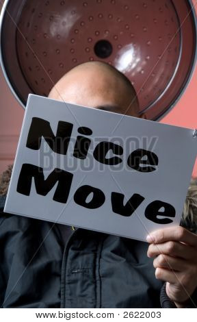 Nice Move - Sign Series