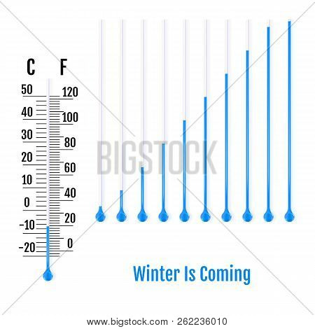 Winter Is Coming concept. Set of realistic capillary tube with fluid and bulb. Parts of liquid thermometers. Scale of measuring temperature in Celsius and Fahrenheit. Vector poster