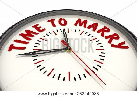 Time To Marry. Clock With Text. Analog Clock With Red Text Time To Marry. Isolated. 3d Illustration