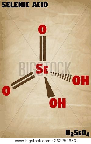 Detailed Infographic Illustration Of The Molecule Of Selenic Acid
