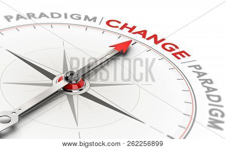 3d Illustration Of A Compass With Needle Pointing The Word Change. Concept Of Paradigm Shift