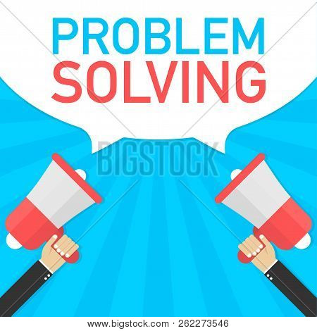 Male Hand Holding Megaphone With Problem Solving Speech Bubble. Banner For Business. Vector Stock Il