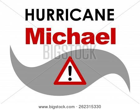 A Graphic Illustration Of Hurricane Michael With Text. Hurricane Michael Was A Tropical Storm That F