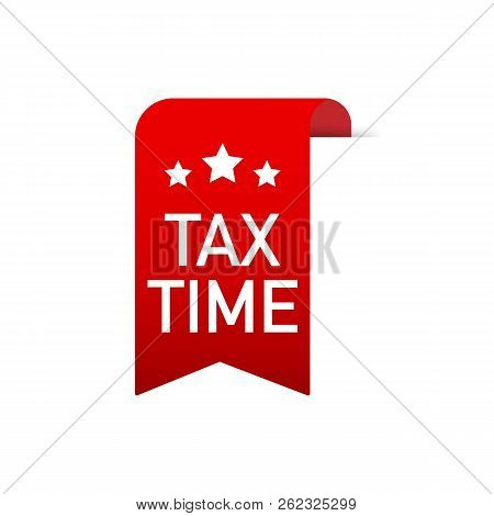 Tax Time Red Ribbon On White Background. Vector Stock Illustration
