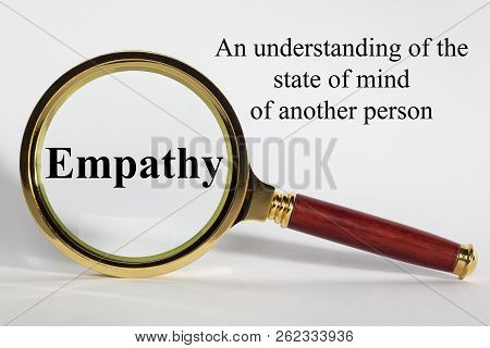 Empathy Concept - Looking At  Empathy Through A Magnifying Glass.