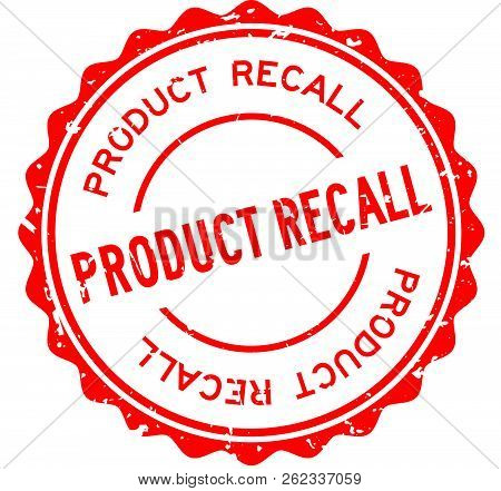Grunge Red Product Recall Word Round Rubber Seal Stamp On White Background