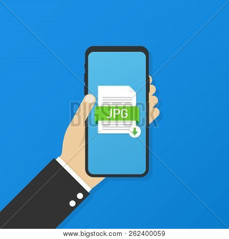 Download Jpg Button On Smartphone Screen. Downloading Document Concept. File With Jpg Label And Down