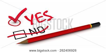 No Is Corrected To Yes. The Concept Of Changing The Conclusion. The Red Pencil Corrected The Negatio