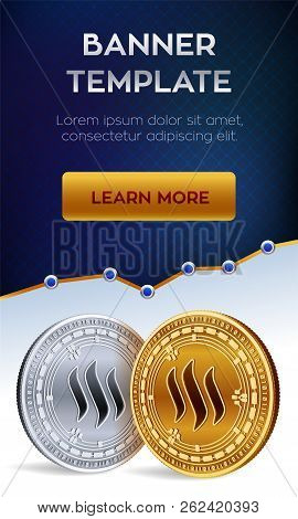 Cryptocurrency Editable Banner Template. Steem. 3d Isometric Physical Bit Coin. Golden And Silver St