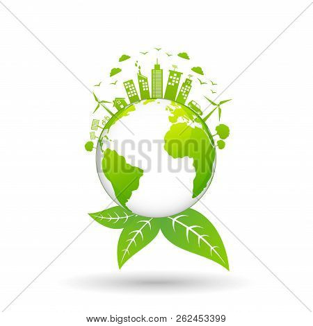Ecology Concept With Green City On Earth, World Environment And Sustainable Development Concept