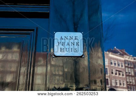 Amsterdam, Netherlands - March, 2018: Door Of The Anne Frank House Located At The Old Central Distri