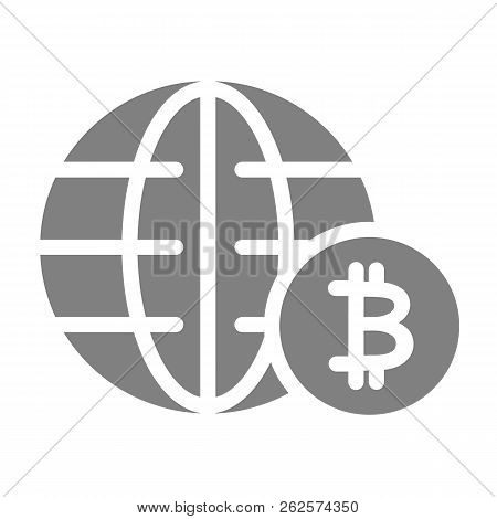 World Economy Solid Icon. Globe And Bitcoin Sign Vector Illustration Isolated On White. Global Econo