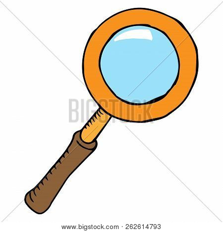 Loupe Icon. Vector Illustration Magnifying Glass. Hand Drawn Magnifying Glass.