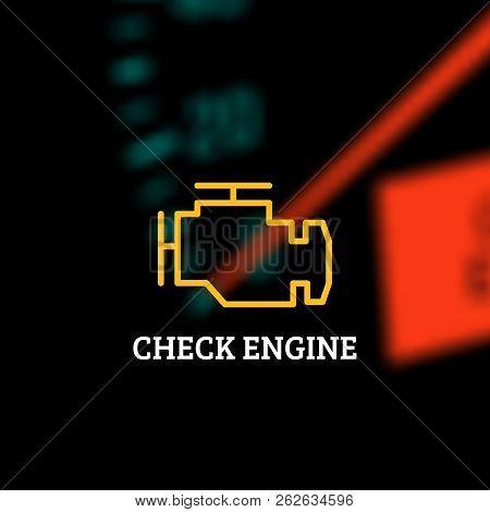 Check Engine Light On Defocused Dashboard Background. Vector Illustration Eps 10