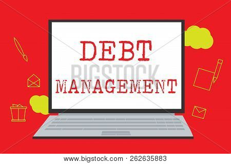 Text sign showing Debt Management. Conceptual photo The formal agreement between a debtor and a creditor poster
