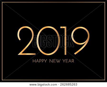 New Year 2019 Greeting Card. 2019 Golden New Year Sign On Dark Background. Vector Illustration Of Ha