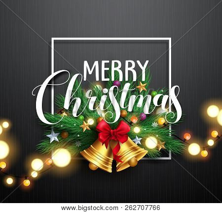 Merry Christmas Greeting Typography And Christmas Wreath With Gold Bells And Bright Blurred Christma