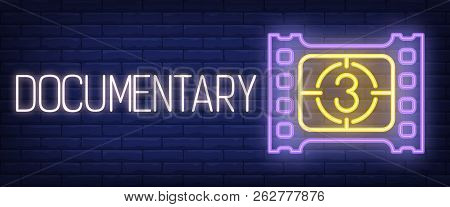 Documentary Neon Sign. Film Strip And Countdown On Brick Wall Background. Vector Illustration In Neo