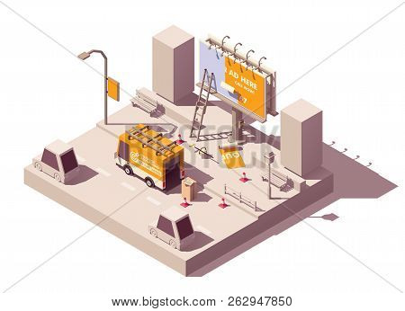 Vector Isometric Low Poly Billboard Advertising Installation Illustration, Includes Billboard, Ladde