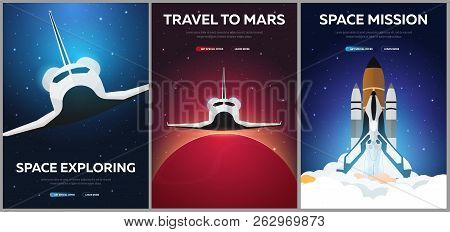 Set Of Banners Of Space. Space Shuttle. Astronomical Galaxy Space Background. Vector Illustration