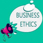 Conceptual hand writing showing Business Ethics. Business photo text Moral principles that guide the way a business behaves poster