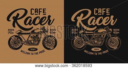 Vintage Motorcycle Monochrome Emblem With Cafe Racer Motorbike And Inscriptions Isolated Vector Illu