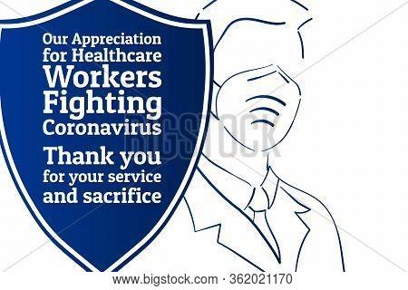 Appreciation For Healthcare Workers Fighting Novel Coronavirus Covid-19 Or 2019-ncov. Patriotic Temp
