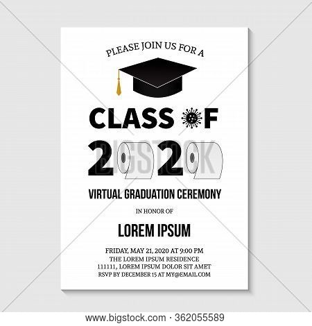 Virtual Graduation Ceremony Class Of 2020 Invitation Card With Toilet Paper. Funny Graduation Party