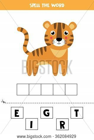 Spell The Word Tiger. Cute Cartoon Wild Animal Tiger. Educational Game For Kids.
