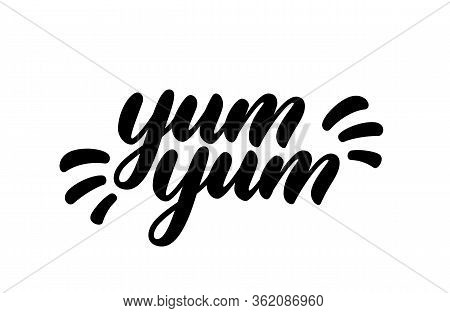 Yum Yum Text. Hand Drawn Lettering In Cartoon Style. Vector Logo Design. Calligraphic Doodle Text De