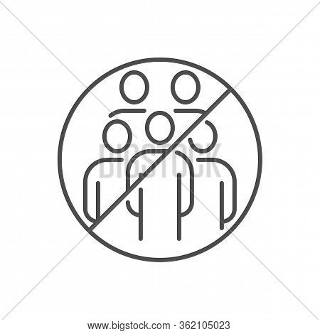 Avoid Crowded Places Related Vector Thin Line Icon. Group Of People In Prohibition Sign. Isolated On
