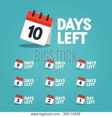 Vector Illustration Days Counter 10 To 1 With Calender Icons.
