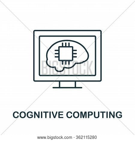 Cognitive Computing Icon From Fintech Collection. Simple Line Cognitive Computing Icon For Templates
