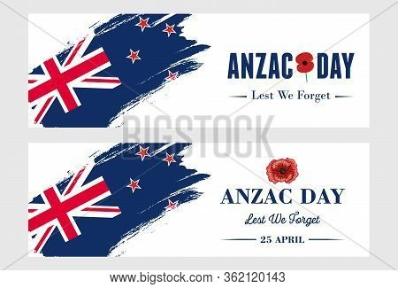 Anzac Day Banner, Grunge New Zealand Flag With Text Lest We Forget.