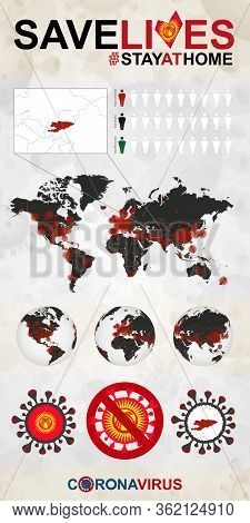 Infographic About Coronavirus In Kyrgyzstan - Stay At Home, Save Lives. Kyrgyzstan Flag And Map, Wor