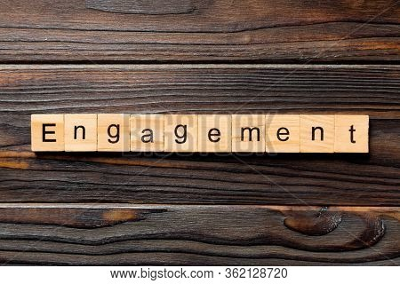 Engagement Word Written On Wood Block. Engagement Text On Table, Concept