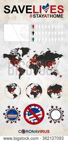 Infographic About Coronavirus In Cape Verde - Stay At Home, Save Lives. Cape Verde Flag And Map, Wor