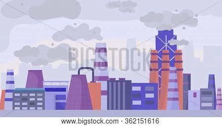 Industrial Polluted City, Urban Scapes Concept Flat Vector Illustration. Factory Area And Plant, Pol