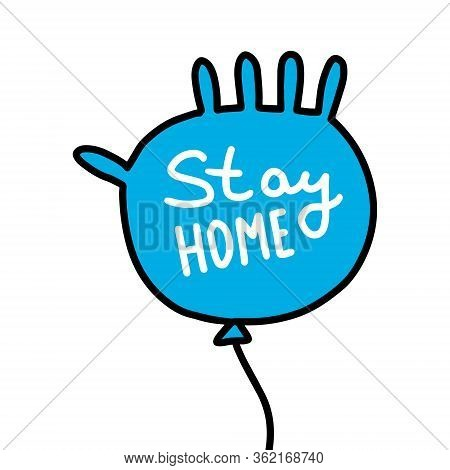 Stay Home Flying Rubber Silicone Glove In Cartoon Comic Style Lettering Inside