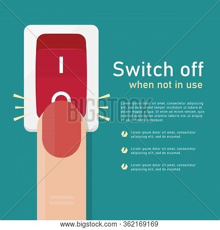 Switch Off When Not In Use Concept With The Finger Is Pressing To Switch Off The Light Vector Design