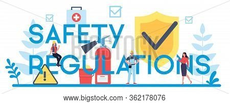 Safety Regulation Typographic Header Concept. Occupational Safety