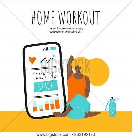 Home Workout Vector Card. Young Woman Training Home. Workout Exercises Online On Big  Phone. Modern