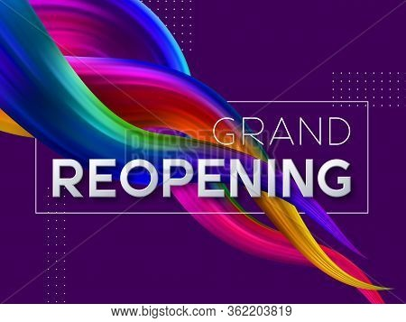 Grand Reopening Typographic Design With 3d Text And Wave Color Flow Liquid Shapes. Opening Ceremony