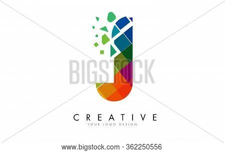 Letter J Design With Rainbow Shattered Blocks Vector Illustration. Pixel Art Of The J Letter Logo.