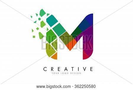 Letter M Design With Rainbow Shattered Blocks Vector Illustration. Pixel Art Of The M Letter Logo.