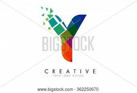 Letter Y Design With Rainbow Shattered Blocks Vector Illustration. Pixel Art Of The Y Letter Logo.