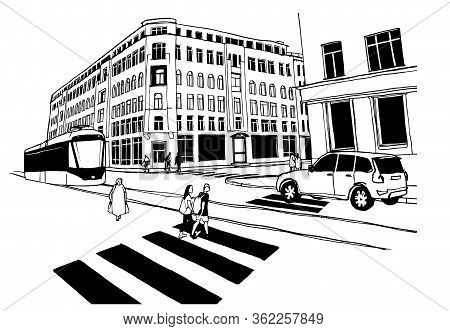 Cityscape Hand Drawn Sketch. Vector Illustration Of Crosswalk, City Street, People, Tramway With Tra