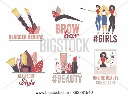 Beauty Blogger, Fashion And Style Video Channel, Makeup Consultant, Brow Bar Service Logo Set. Woman